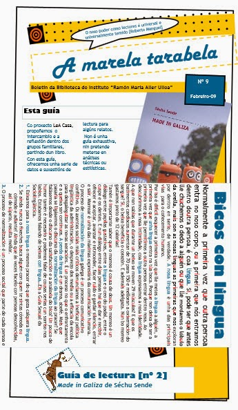 http://www.edu.xunta.es/centros/iesallerulloa/system/files/A+marela+tarabela+9+%28Gu%C3%ADa+de+lectura_Made+in+Galiza.pdf