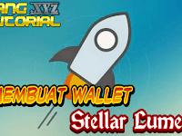 Cara Membuat Wallet Stellar Lumens Terbaru