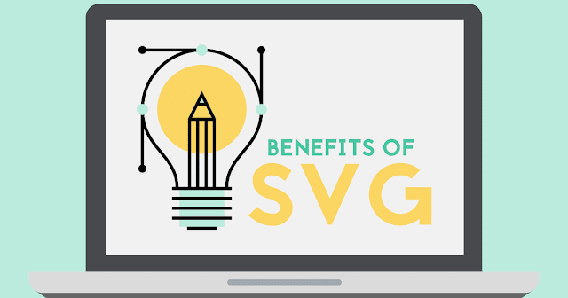 Benefits of SVG