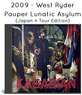 2009 - West Ryder Pauper Lunatic Asylum (Japan + Tour Edition)