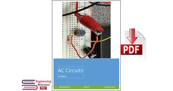 AC Circuits 1st Edition by Davis, Chad