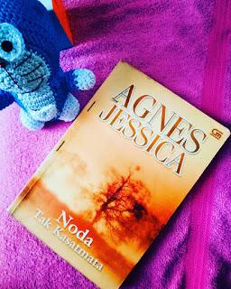Sinopsis Novel Agnes Jessica Noda Tak Kasat Mata