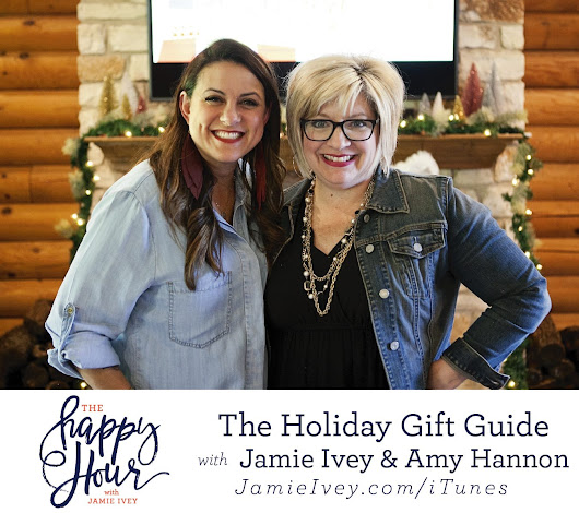 The Happy Hour with Jamie Ivey | Holiday Gift Guide 2018