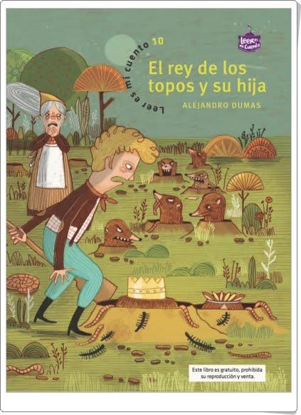 """""""El rey de los topos y su hija"""" de Alejandro Dumas (Padre)"""