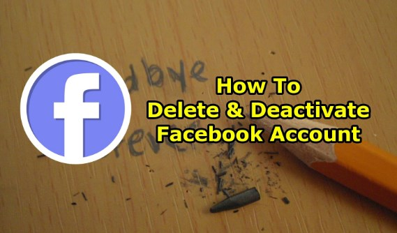 Deleting and deactivating facebook account