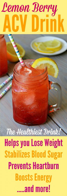 SUPER HEALTHY BERRY LEMON ACV DRINK FOR WEIGHT LOSS,DETOXIFICATION AND BOOSTING ENERGY!