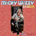 DOWNLOAD MP3: Micky Wizzy - BAMIJO (Prod. Empire) | @iammickywizzy