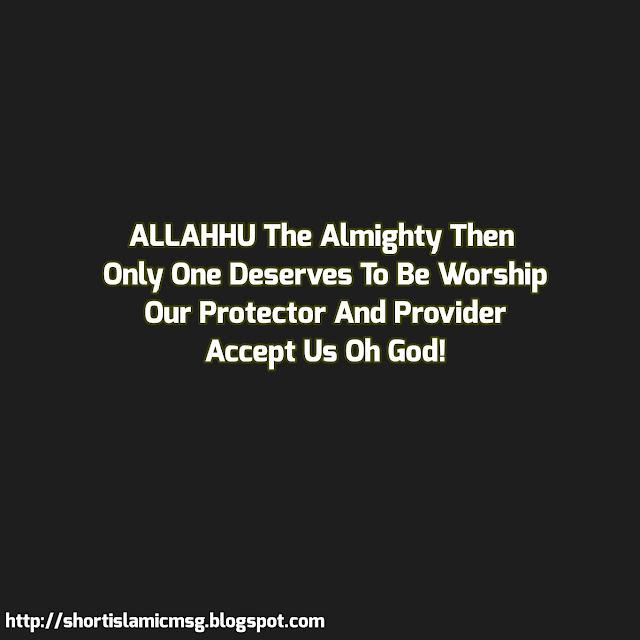 ALLAH worship protector