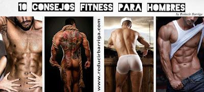 10 Consejos Fitness Para Hombres