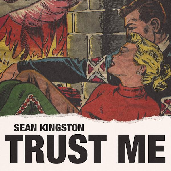 Sean Kingston - Trust Me - Single Cover