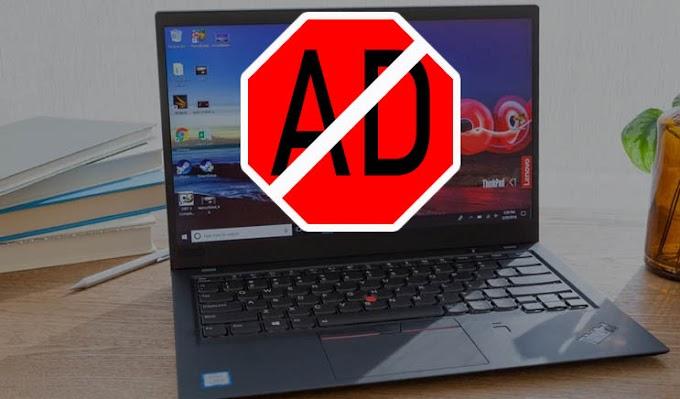 Beginilah Cara Menghilangkan Iklan Di PC Dengan Mudah