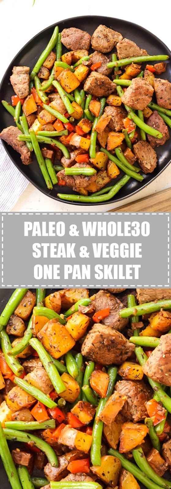 Whole30 Steak and Vegetable Skillet Paleo One Pan Meal