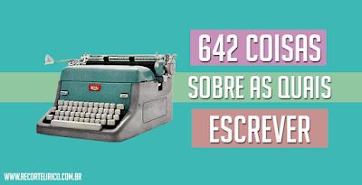 642 - Conheça o melhor projeto para escrever até cansar!