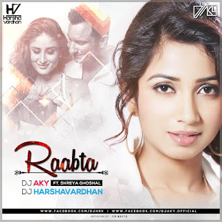 Raabta+Remix+Dj+Aky+Dj+Harshavardhan-mp3