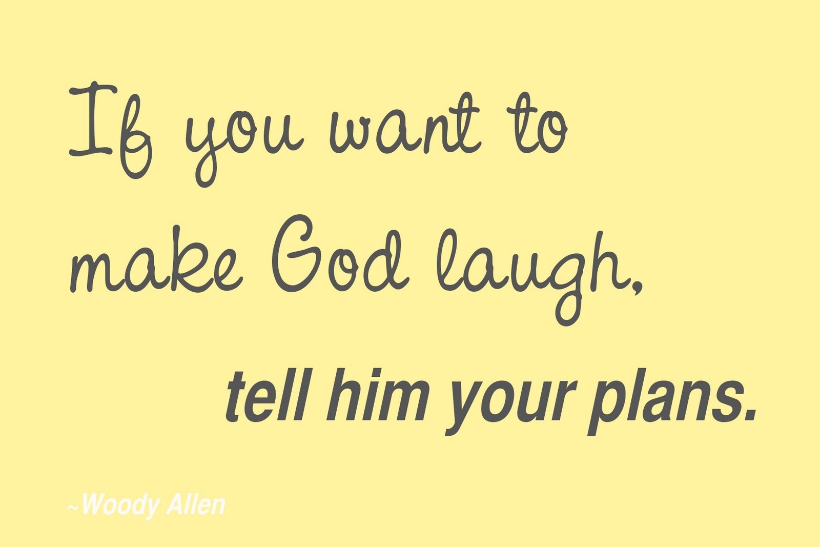 Quotes For Laughs: And Spiritually Speaking: How To Make God Laugh