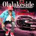 2324Xclusive Update: Olalakeside – Pano & Champagne | @IamOlalakeside