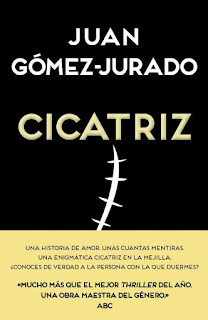 """""""Cicatriz"""" de Juan Gómez Jurado"""