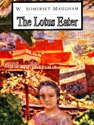 William Somerset Maugham story The Lotus Eater is about a man and one aspect of his character. It is peculiar choice of Thomas Wilson for a life of indolence and pleasure in the natural scenery of capri with an aunty for 25 years at the age of of 35.