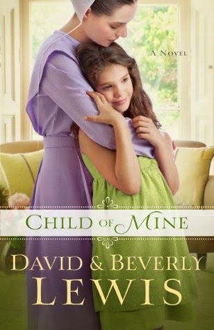 http://booksforchristiangirls.blogspot.com/2014/08/child-of-mine-by-david-beverly-lewis.html