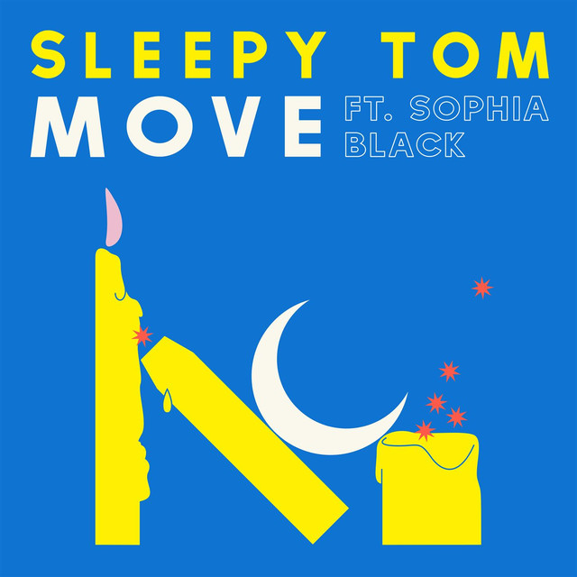 "Sleepy Tom Unveils New Single ""Move"" ft. Sophia Black"