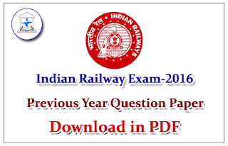 Railway – Previous Year Questions Paper for Railway Exams Download in PDF