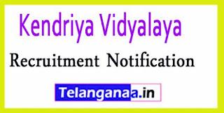 Kendriya Vidyalaya Sevoke Road Recruitment Notification 2017