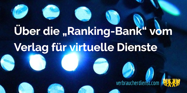 """Titel: Verlag für virtuelle Dienste meldet sich mit """"Ranking-Bank"""" zurück"""