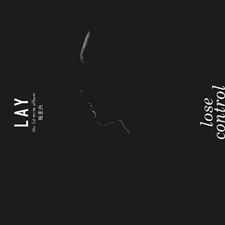 Download [Mini Album] LAY – LOSE CONTROL – The 1st Mini Album [MP3]