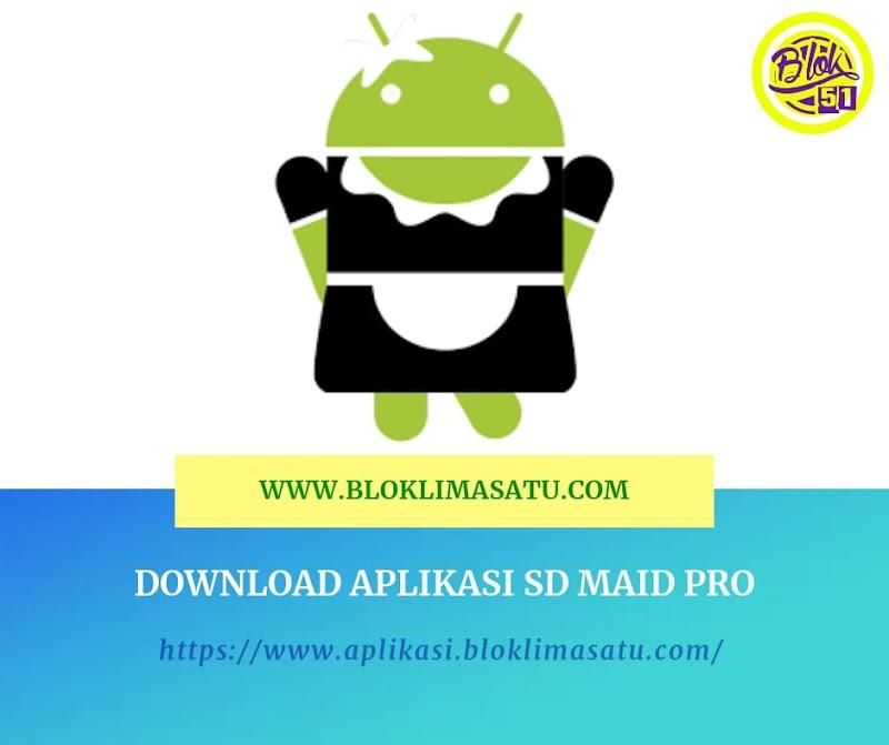 Download SD Maid Pro Untuk Aplikasi Meringankan Memory HP Android