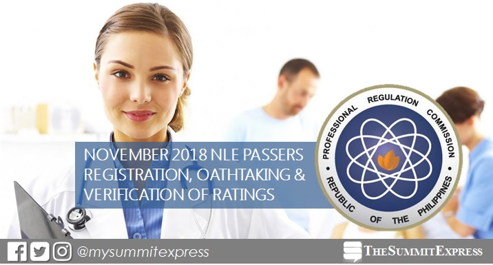 November 2018 NLE passers registration, verification of rating, oathtaking schedule