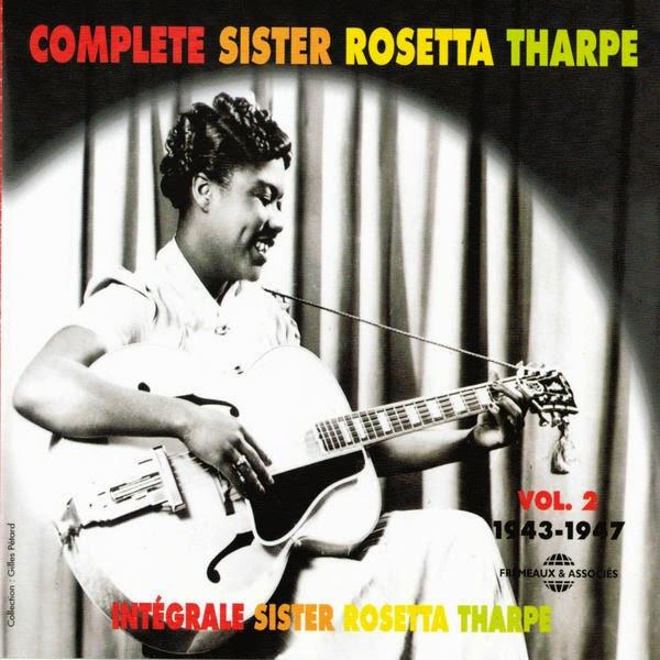 Rosetta Tharpe-Complete Sister Rosetta Tharpe-Vol 2-(1943-1947)-