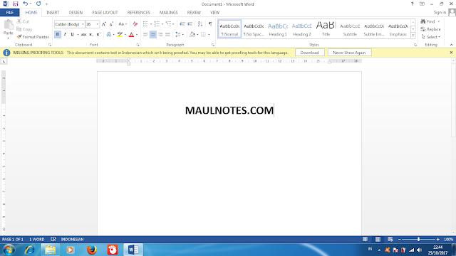 Tips Agar File Microsoft Word Tidak Berantakan Saat Di Buka - maulnotes.com