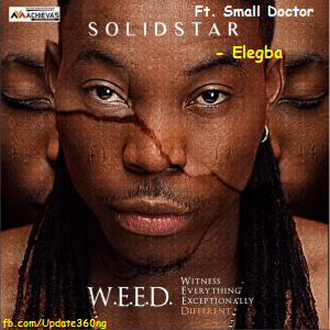 "JPEG: Solidstar- ""Elegba Lyrics"" Ft. Small Doctor"