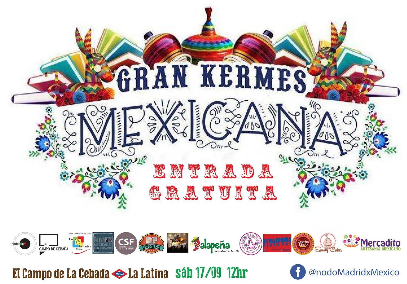 17 Sep Gran Kermes Mexicana En El Campo De La Cebada Don T