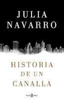http://mariana-is-reading.blogspot.com/2017/09/historia-de-un-canalla-julia-navarro.html