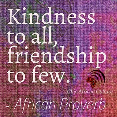 <br><br>African proverb friendship quote to live by