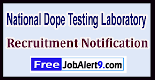 NDTL National Dope Testing Laboratory Recruitment Notification 2017 Last Date 12-06-2017