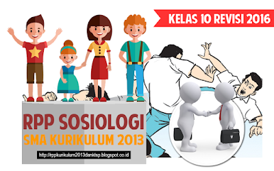 Download RPP Sosiologi SMA Kurikulum 2013 Kelas 10 Revisi 2016