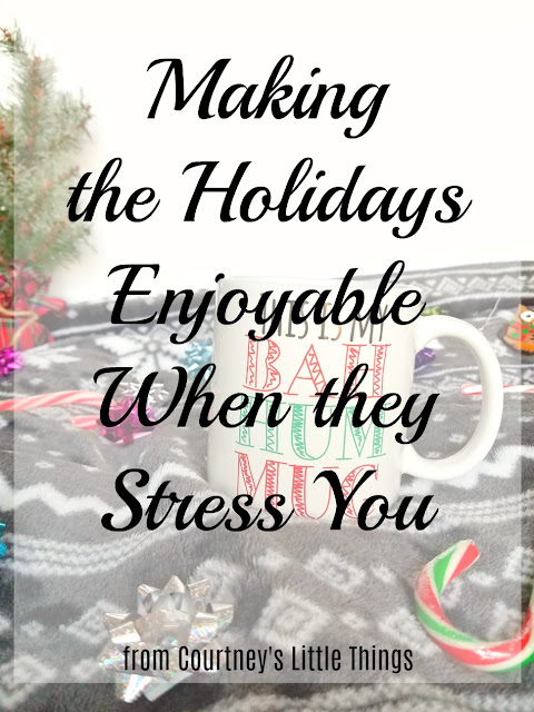 Tips to help make the holidays enjoyable when they're stressful
