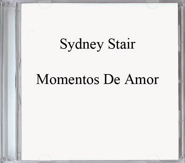 Sydney Stair-Momentos De Amor-