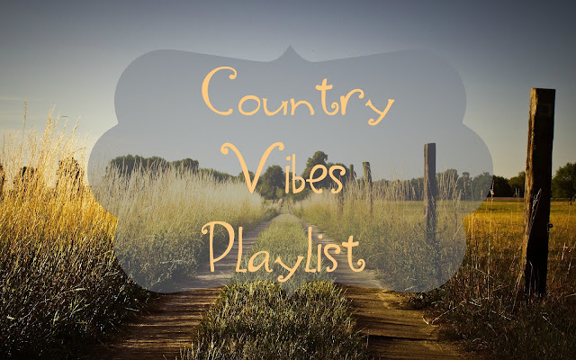 Country Vibes Playlist