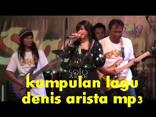 kumpulan lagu denis arista mp3
