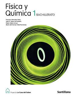 Libro Física y Química 1º Bachillerato Santillana Proyecto La Casa del Saber