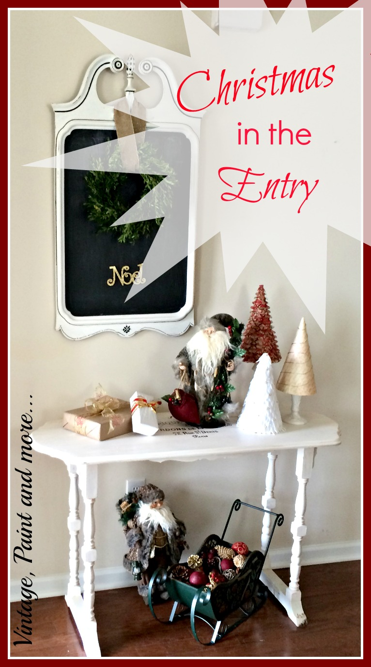 Vintage, Paint and more... DIY vintage Christmas decor in an entry