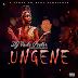 Dj Vado Poster Feat. Leo Hummer - ''Ungene''