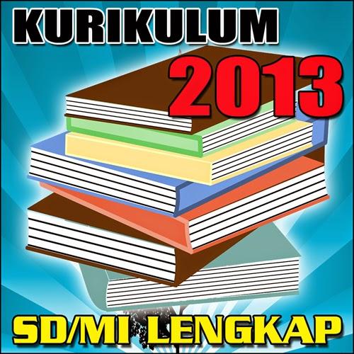 Kurikulum 2013 Untuk SD dan MI Lengkap