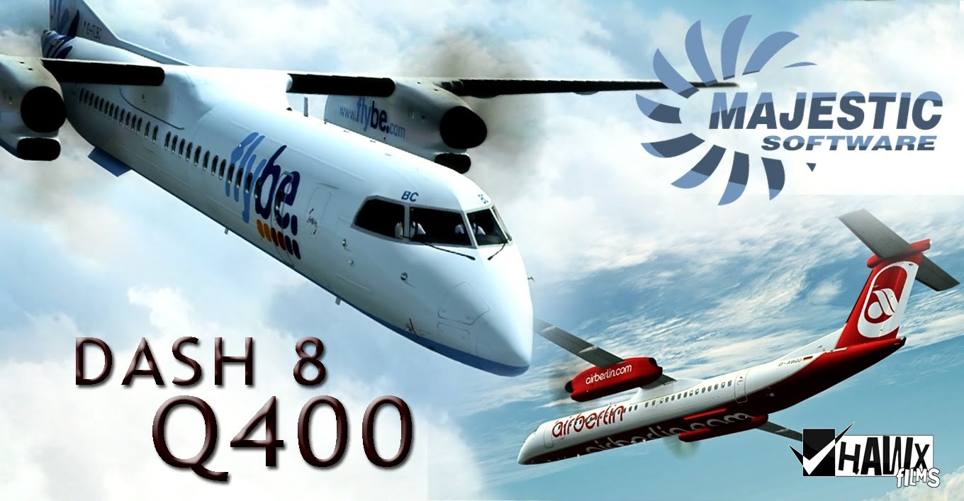 Majestic Q400 Update