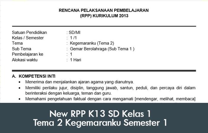 New Rpp K13 Sd Kelas 1 Tema 2 Kegemaranku Semester 1 Belajar Mengajar