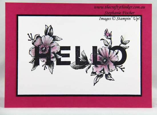 all purpose card, #cardmaking, #rubberstamping, #handmadecard, Floral Statements, #thecraftythinker, Stampin' Up Australia Demonstrator, Stephanie Fischer, Sydney NSW