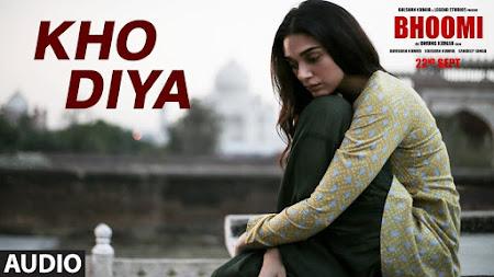 Kho Diya - Bhoomi (2017)